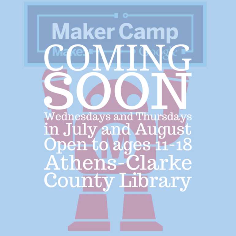 Maker Camp Coming Soon